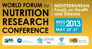 1st World Forum for Nutrition Research Mediterranean Food on Health and Disease